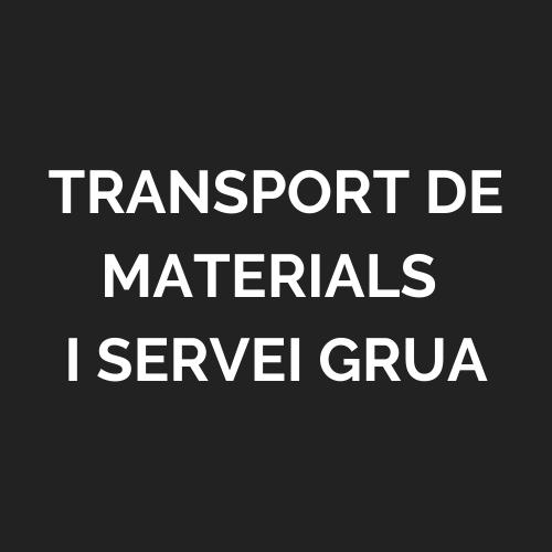 Transport de materials i Servei grua